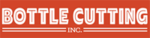 Bottle Cutting Inc.