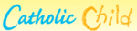 Catholic Child Promo Codes & Deals