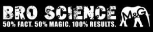 Bro Science