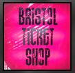 Bristol Ticket Shop