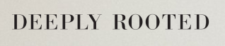 Deeply Rooted Magazine