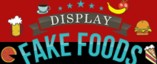 Display Fake Foods coupon code