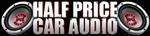 Half Price Car Audio