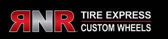 RNR Tire Express And Custom Wheels
